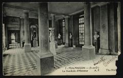 Malmaison - (S.-et-O.) Le Vestibule d'Honneur - Rueil-Malmaison