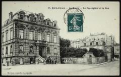 La Mairie -Le Presbytère et la Rue - Saint-Cloud
