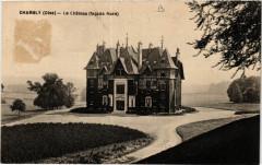 Château de Chambly ancienne carte postale 09 60 Chambly