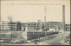 Lille - 131 - Usine en ciment armé détruite par l'explosion des 18 ponts en 1916 - Lille