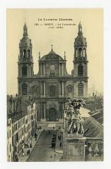 Nancy. La Cathédrale (XVIIIe siècle). La Lorraine Illustrée P-Fg-Cp-01091 - Nancy