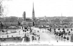 La Place Carnot - Le Pont Boïeldieu et la Cathédrale - Rouen