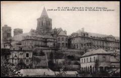 Eglise de la Trinité et Hôtel-Dieu - Caen