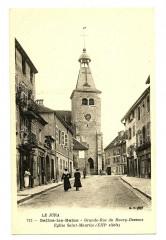 Jura Salins-les-Bains Grande-Rue du Bourg-Dessous Eglise St-Maurice animé - Salins-les-Bains