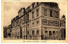 Haute-Saône Luxeuil-les-Bains Le casino - Luxeuil-les-Bains