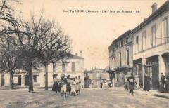 Targon La Place Du Marche (cliché pas courant - Targon