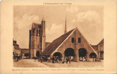 Egreville Marche Du Gatinais (cpa rare - Égreville