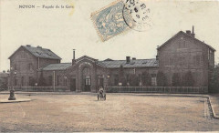 Noyon Facade De La Gare (cliché colorisé - Noyon