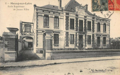 Meung Sur Loire Ecole Superieure De Jeunes Filles - Meung-sur-Loire