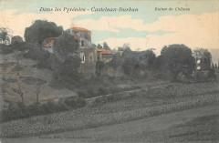 Dans Les Pyrenees Castelnau Durban Ruines Du Chateau - Castelnau-Durban