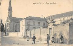 L'Ecole Saint-Louis - Bar-le-Duc