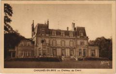Chaumes-en-Brie - Chateau de Crenil - Chaumes-en-Brie