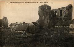 Grez-sur-Loing - Ruines du Chateau de la Reine Blanche - Grez-sur-Loing