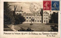 Moussy-le-Vieux - Le Chateau de Gueules Cassées - Moussy-le-Vieux