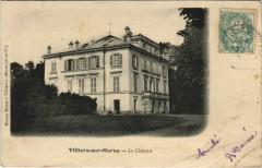 Villiers-sur-Marne - Le Chateau 94 Villiers-sur-Marne