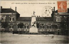 Rosny-sous-Bois - Les Ecoles et le Monument aux Morts 93 Rosny-sous-Bois