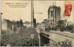 Rosny-sous-Bois - Le pont du shemin de fer et la rue Paul Cavare 93 Rosny-sous-Bois