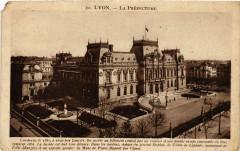 La Préfecture - Lyon 3e Arrondissement