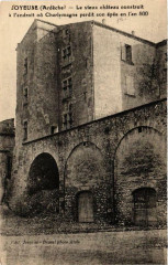 Joyeuse Le vieux chateau construit a l'endroit ou Charlemagne - Joyeuse