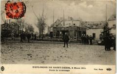 Catastrophe - Explosion de Saint-Denis, 4 Mars 1916 93 Saint-Denis