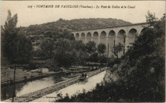 Fontaine-De-Vaucluse Le Pont de Gallas et le Canal - Fontaine-de-Vaucluse