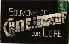 Chateauneuf-sur-Loire - Scenes - Souvenir - Châteauneuf-sur-Loire