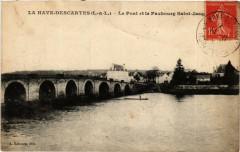 La Haye-Descartes Le Pont et le Faubourg Saint-Jacq - Descartes