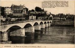Amboise Le Pont sur la Loire et le Chateau - Amboise