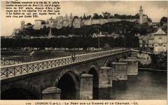 Chinon Le Pont sur la Vienne et le Chateau - Chinon