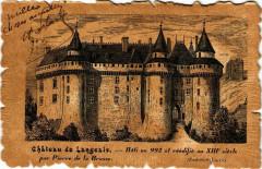 Chateau de Langeais - Bati en 992 et réédifié au Xiii siécle par 37 Langeais