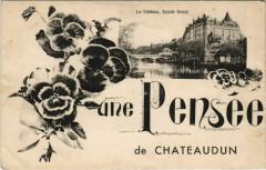 Une Pensée de Chateaudun (Le Chateau facade Ouest) - Châteaudun