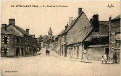 Ivoy-le-Pré - La Place de la Fontaine - Ivoy-le-Pré