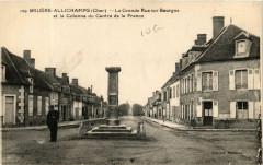 Bruere-Allichamps La Grande Rue sur Bourges et la Colonne du Centr - Bruère-Allichamps