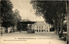 Saint-Amand-Montrond - La Place Carrée et le Théatre 18 Saint-Amand-Montrond