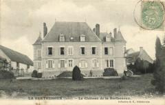 La Berthenoux - Le Chateau de la Berthenoux - La Berthenoux