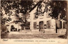 L'Auvergne Pittoresque Antoingt La Mairie - Antoingt