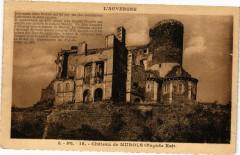 L'Auvergne - G.-D'O. - Chateau de Murols (Facade Est) 63 Murol