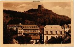 L'Auvergne - Murols - Les Grands Hotels - Le Chateau 63 Murol