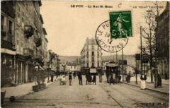Le Puy - La Rue Saint-Haon - Le Velay Illustre - Saint-Haon