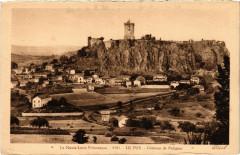 La Haute-Loire Pittoresque - Le Puy - Chateau de Polignac - Polignac