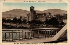 Langeac (Hte-Loire) -Alt 505 m - Le Quai Voltaire et l'Eglise.... - Langeac