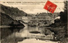 Monistrol-d'Allier - Le Pont metallique et le roc de Vivier - Monistrol-d'Allier