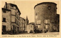 Loudes - La Tour Ronde rue de l'Eglise - Loudes