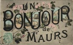 Un Bonjour de Maurs France - Maurs