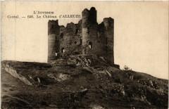 Le Chateau d'Alleuze - Cantal - Alleuze