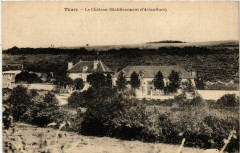 Thury - Le Chateau (Etabl. d'Aviculture) - Thury