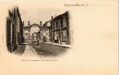 Ligny-en-Barrois, le .......  Porte de Velaines (Vers Bar-le Duc) - Velaines