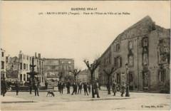 Guerre 1914-17 Raon-l'Etape Place de l'Hotel de Ville - Raon-l'Étape