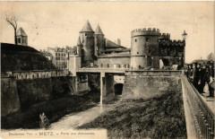 Deutsces Tor - Metz - Paris des Allemands 57 Metz
