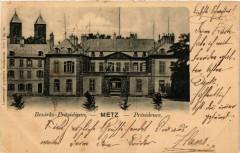 Besirks-Prasidium - Metz - Presidence 57 Metz
